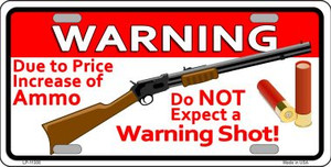 Do Not Expect A Warning Shot Novelty Wholesale License Plate