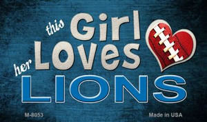 This Girl Loves Her Lions Wholesale Magnet M-8053