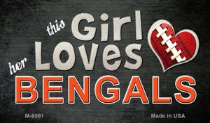 This Girl Loves Her Bengals Wholesale Magnet M-8061