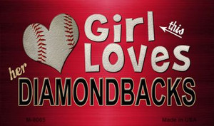 This Girl Loves Her Diamondbacks Wholesale Magnet M-8065