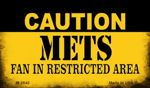 Caution Mets Fan Area Wholesale Magnet M-2640