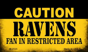Caution Ravens Fan Area Wholesale Magnet M-2525