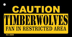 Caution Timberwolves Fan Area Wholesale Key Chain KC-2609