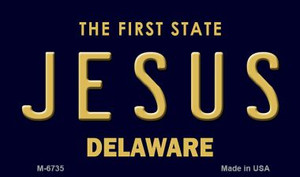 Jesus Delaware State License Plate Wholesale Magnet M-6735