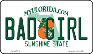 Bad Girl Florida State License Plate Wholesale Magnet M-6031