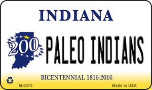 Paleo Indians Indiana State License Plate Novelty Wholesale Magnet M-6375