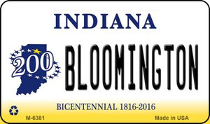 Bloomington Indiana State License Plate Novelty Wholesale Magnet M-6381