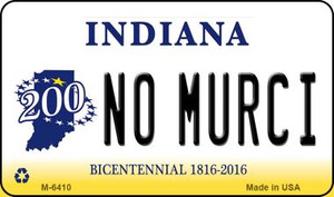 No Murci Indiana State License Plate Novelty Wholesale Magnet M-6410