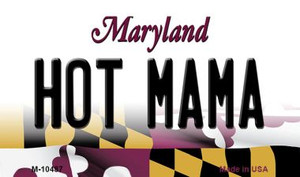 Hot Mama Maryland State License Plate Wholesale Magnet