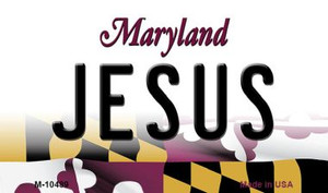 Jesus Maryland State License Plate Wholesale Magnet