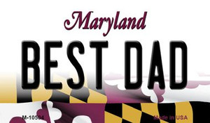Best Dad Maryland State License Plate Wholesale Magnet