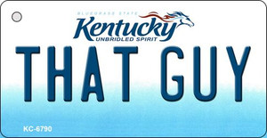 That Guy Kentucky State License Plate Novelty Wholesale Key Chain KC-6790