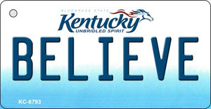 Believe Kentucky State License Plate Novelty Wholesale Key Chain KC-6793