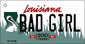 Bad Girl Louisiana State License Plate Novelty Wholesale Key Chain KC-6196