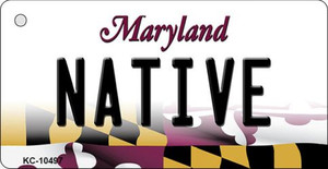 Native Maryland State License Plate Wholesale Key Chain KC-10497
