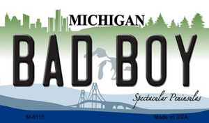Bad Boy Michigan State License Plate Novelty Wholesale Magnet M-6115