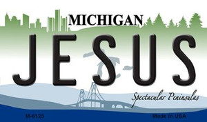 Jesus Michigan State License Plate Novelty Wholesale Magnet M-6125