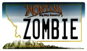 Zombie Montana State License Plate Novelty Wholesale Magnet M-11107