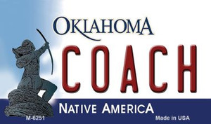Coach Oklahoma State License Plate Novelty Wholesale Magnet M-6251