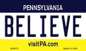 Believe Pennsylvania State License Plate Wholesale Magnet M-6072