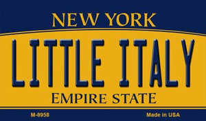 Little Italy New York State License Plate Wholesale Magnet M-8958