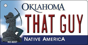 That Guy Oklahoma State License Plate Novelty Wholesale Key Chain KC-6237