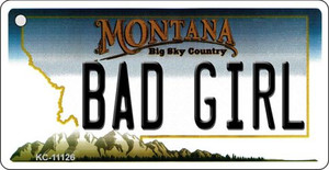 Bad Girl Montana State License Plate Novelty Wholesale Key Chain KC-11126
