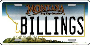Billings Montana State Novelty Wholesale License Plate LP-11090