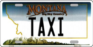 Taxi Montana State Novelty Wholesale License Plate LP-11118