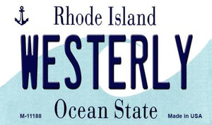 Westerly Rhode Island State License Plate Novelty Wholesale Magnet M-11188