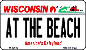 At The Beach Wisconsin State License Plate Novelty Wholesale Magnet M-10632