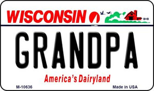 Grandpa Wisconsin State License Plate Novelty Wholesale Magnet M-10636