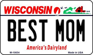 Best Mom Wisconsin State License Plate Novelty Wholesale Magnet M-10654