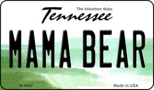 Mama Bear Tennessee State License Plate Wholesale Magnet M-6647