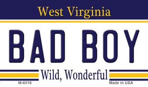 Bad Boy West Virginia State License Plate Wholesale Magnet M-6516
