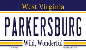Parkersburg West Virginia State License Plate Wholesale Magnet M-6539