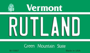 Rutland Vermont State License Plate Novelty Wholesale Magnet M-10667