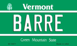 Barre Vermont State License Plate Novelty Wholesale Magnet M-10671