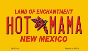 Hot Mama Yellow New Mexico Novelty Wholesale Magnet