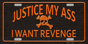 Justice My Ass Wholesale Novelty License Plate LP-11646