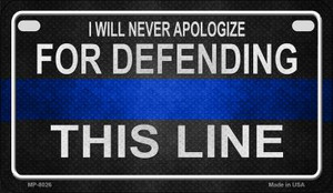 Defending This Line Novelty Wholesale Motorcycle License Plate MP-8026