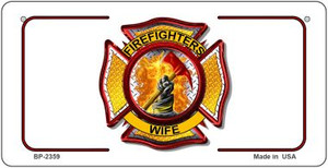 Firefighters Wife Novelty Wholesale Bicycle License Plate BP-2359