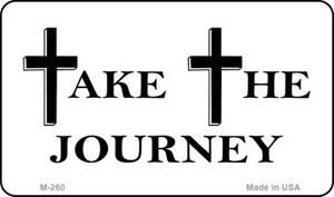 Take The Journey Novelty Wholesale Magnet M-260