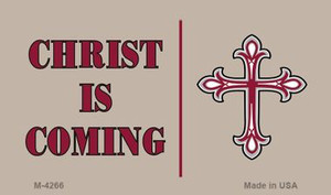 Christ Is Coming Novelty Wholesale Magnet M-4266