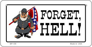 Forget Hell Novelty Wholesale Bicycle Plate BP-159