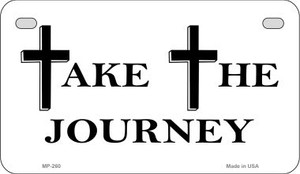 Take The Journey Novelty Wholesale Motorcycle License Plate MP-260