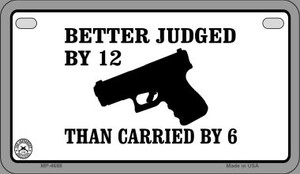 Better Judged By 12 Wholesale Motorcycle License Plate MP-4688