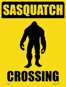 Sasquatch Crossing Wholesale Novelty Parking Sign P-1733
