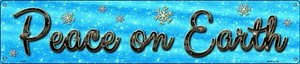 Peace On Earth Wholesale Novelty Metal Street Sign ST-651