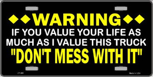 Don't Mess With This Truck Wholesale Metal Novelty License Plate